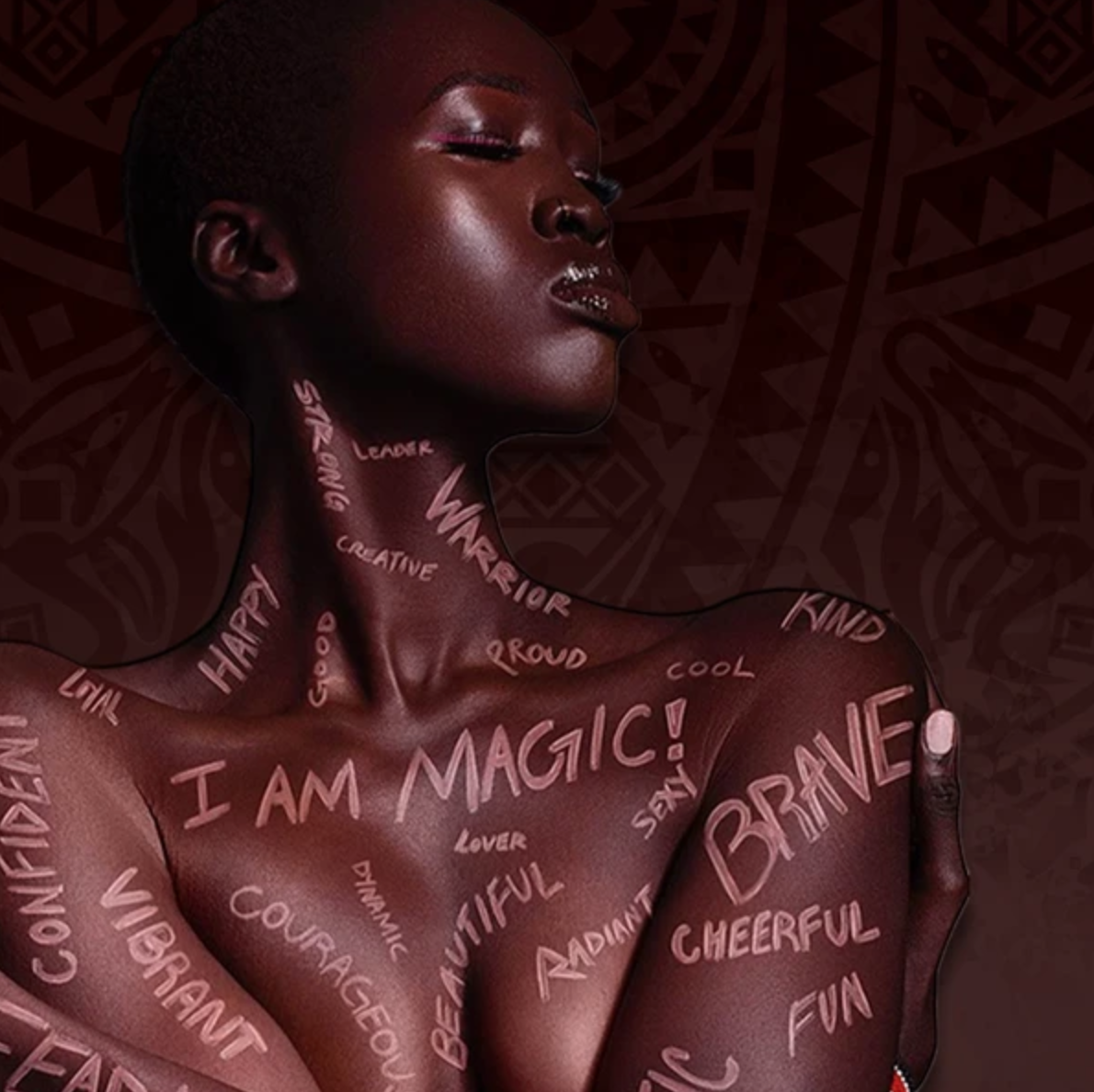 A model with inspiring slogans written on her skin poses in an advertisement for Juvia's Place.