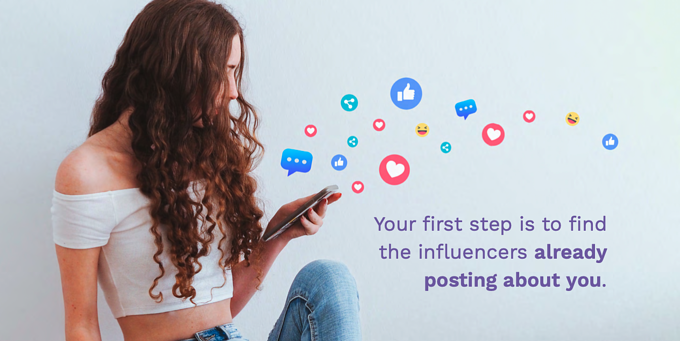 "A photograph of a woman looking at her phone with the sentence ""Your first step is to find the influencers already posting about you"" superimposed in purple text."