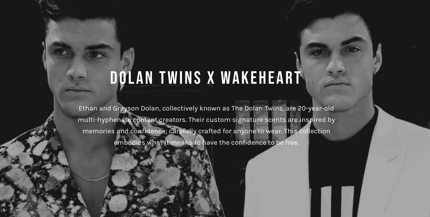 An advertisement for Wakeheart's signature scents featuring co-founders Ethan and Grayson Dolan, with text describing the brand's beginnings super-imposed on the image.
